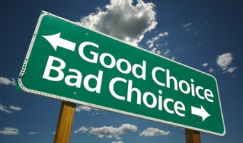 Sign with options of good choice or bad choice